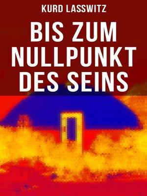 cover image of Bis zum Nullpunkt des Seins