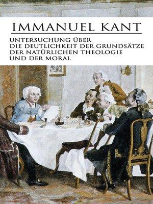 cover image of Untersuchung über die Deutlichkeit der Grundsätze der natürlichen Theologie und der Moral