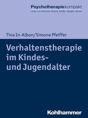 cover image of Verhaltenstherapie im Kindes- und Jugendalter