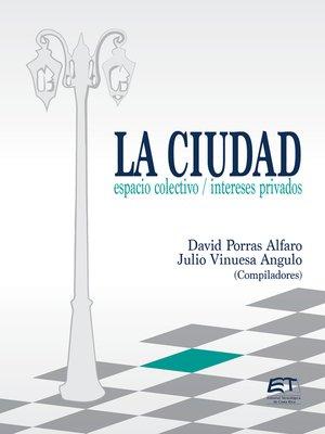 cover image of La ciudad