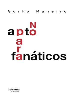 cover image of No apto para fanáticos
