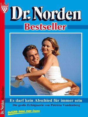 cover image of Dr. Norden Bestseller 40--Arztroman
