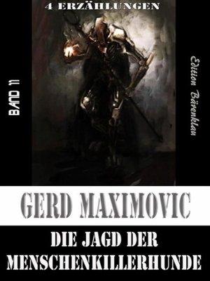 cover image of Die Jagd der Menschenkillerhunde