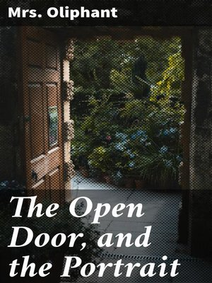 cover image of The Open Door, and the Portrait