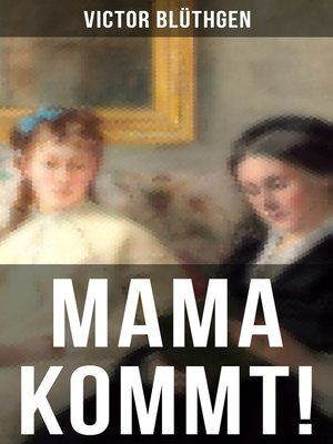 cover image of Mama kommt!