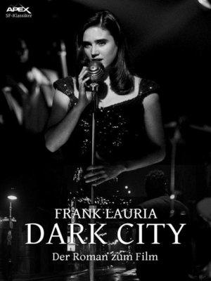 cover image of DARK CITY