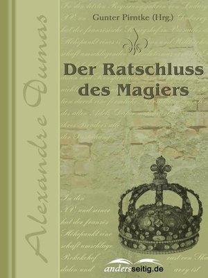 cover image of Der Ratschluss des Magiers