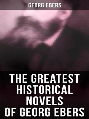 cover image of The Greatest Historical Novels of Georg Ebers