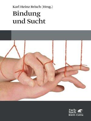 cover image of Bindung und Sucht