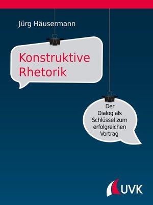 cover image of Konstruktive Rhetorik