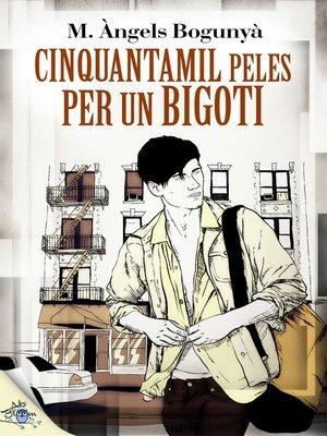 cover image of Cinquanta mil peles per un bigoti