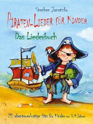 cover image of Piraten-Lieder für Kinder--20 abenteuerlustige Lieder für Kinder