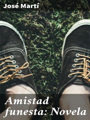 cover image of Amistad funesta