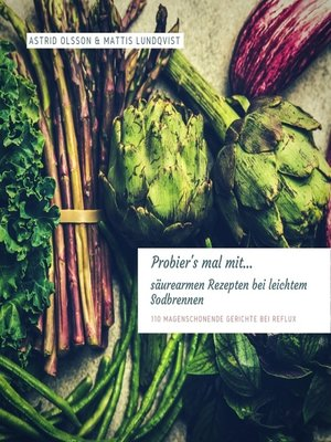 cover image of Probier's mal mit...säurearmen Rezepten bei leichtem Sodbrennen