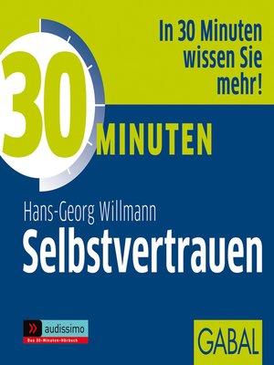 cover image of 30 Minuten Selbstvertrauen