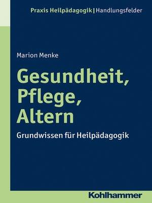 cover image of Gesundheit, Pflege, Altern