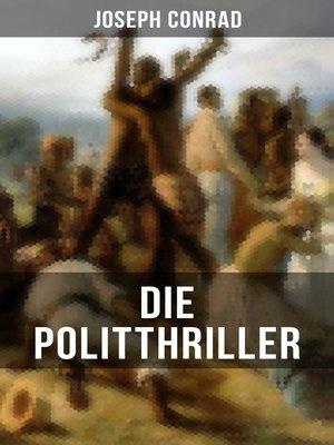 cover image of Die Politthriller von Joseph Conrad