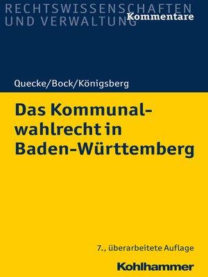 cover image of Das Kommunalwahlrecht in Baden-Württemberg