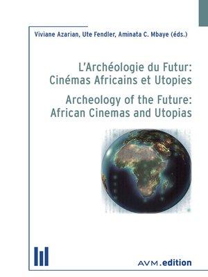 cover image of L'Archéologie du Futur
