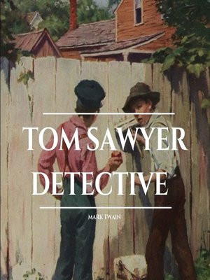 cover image of Tom Sawyer Detective