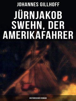 cover image of Jürnjakob Swehn, der Amerikafahrer