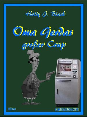 cover image of Oma Gerdas großer Coup