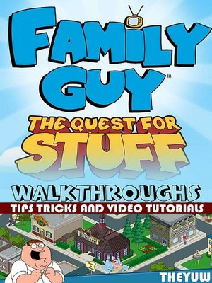 cover image of Family Guy--The Quest for Stuff