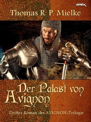 cover image of DER PALAST VON AVIGNON