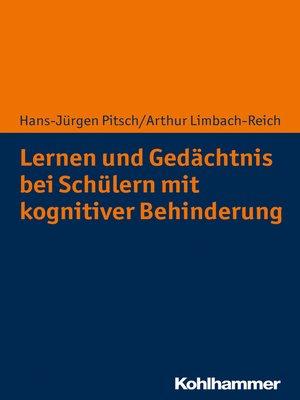 cover image of Lernen und Gedächtnis bei Schülern mit kognitiver Behinderung