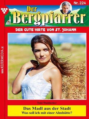 cover image of Der Bergpfarrer 224 – Heimatroman