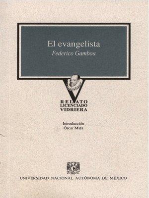 cover image of El evangelista