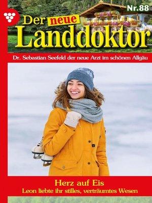 cover image of Der neue Landdoktor 88 – Arztroman