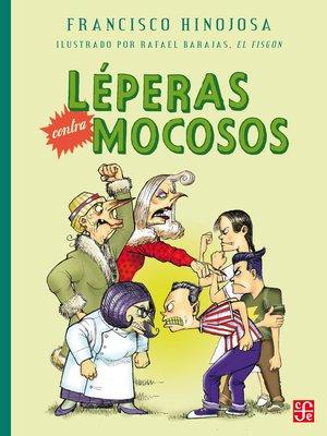 cover image of Léperas contra mocosos