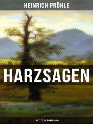 cover image of HARZSAGEN (271 Titel in einem Band)