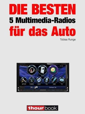 cover image of Die besten 5 Multimedia-Radios für das Auto