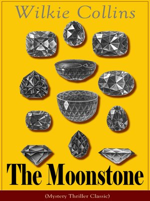 cover image of The Moonstone (Mystery Thriller Classic)