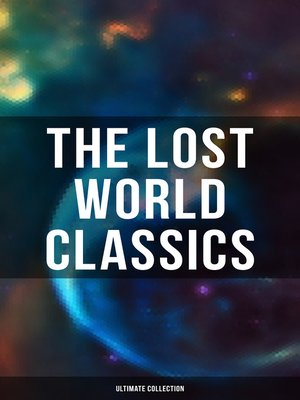 cover image of The Lost World Classics--Ultimate Collection