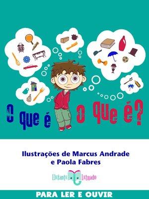 cover image of O que é, o que é?