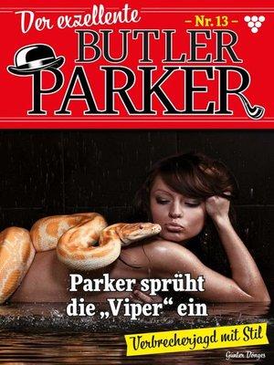 cover image of Der exzellente Butler Parker 13 – Kriminalroman