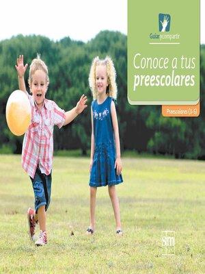 cover image of Conoce a tus preescolares
