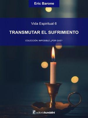 cover image of Transmutar el sufrimiento
