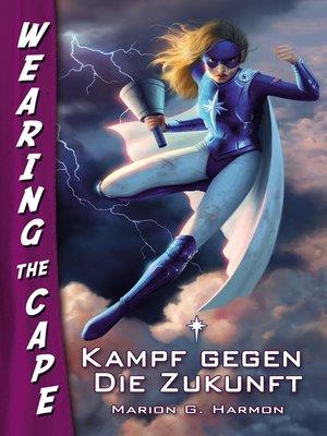 cover image of Kampf gegen die Zukunft