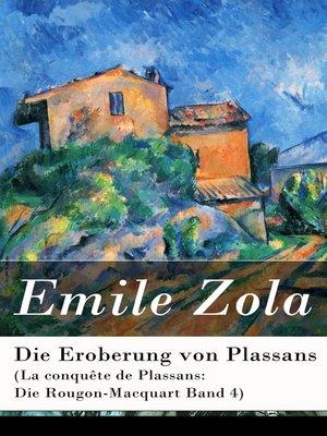 cover image of Die Eroberung von Plassans (La conquête de Plassans