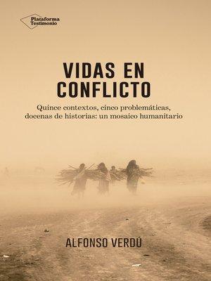 cover image of Vidas en conflicto