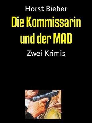 cover image of Die Kommissarin und der MAD