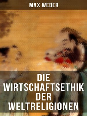 cover image of Die Wirtschaftsethik der Weltreligionen