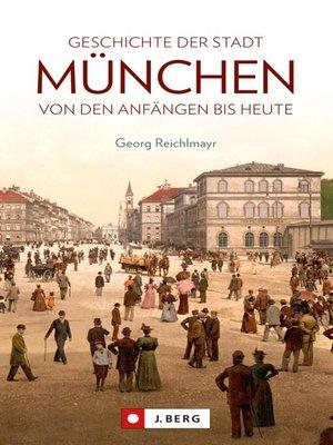 cover image of Die Geschichte der Stadt München