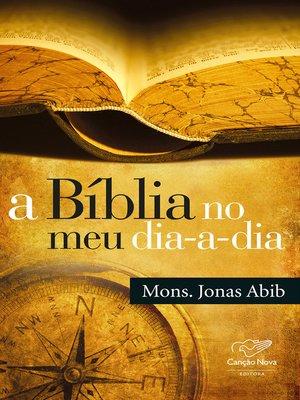 cover image of A Bíblia no meu dia-a-dia