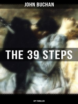 cover image of THE 39 STEPS (Spy Thriller)