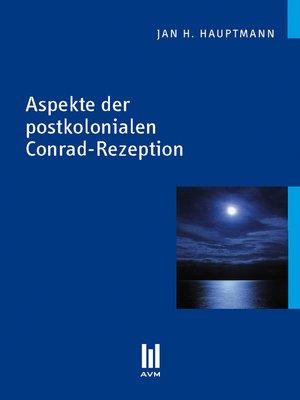 cover image of Aspekte der postkolonialen Conrad-Rezeption